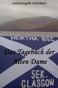 Das Tagebuch der Alten Dame Sonderausgabe Schottland